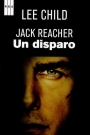 Un disparo. Una historia de Jack Reacher