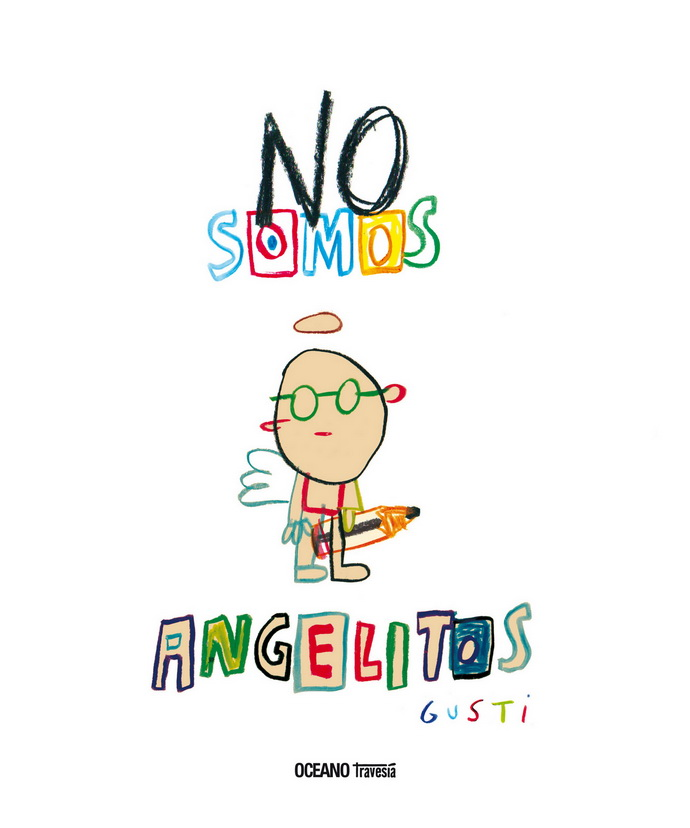 No somos angelitos